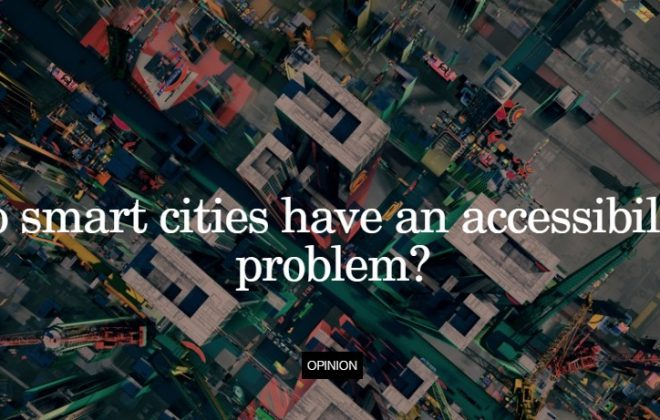 Do smart cities have an accessibility problem?