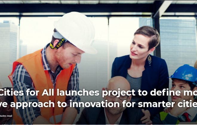 Smart Cities for All launches project to define more inclusive approach to innovation for smarter cities